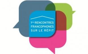 Premières rencontres francophones sur le répit