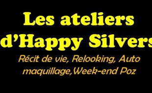 Les ateliers Happy Silvers et week-end Poz