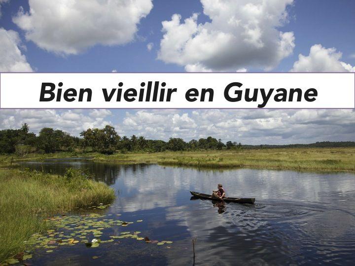 Bien vieillir en Guyane