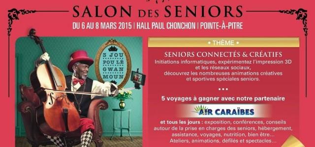 Edition du salon des seniors en guadeloupe for Salon des seniors