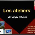 Inscrivez-vous aux ateliers d'Happy Silvers