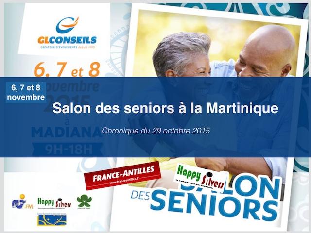 Salon Des Seniors La Martinique 2 Me Dition