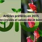 Vos articles préférés en 2015 : les plantes et les salons bio