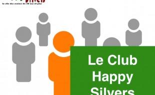 Inscrivez-vous au Club Happy Silvers