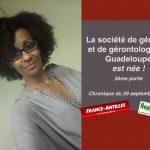 La société de Gériatrie et de Gérontologie en Guadeloupe est née (2)