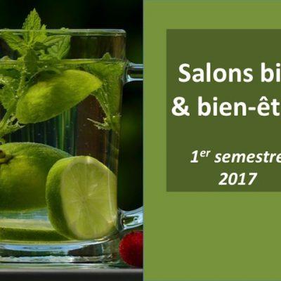 Salons bio et bien-être du 1er semestre 2017