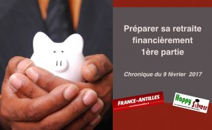 La retraite, ça se prépare aussi financièrement (1)
