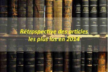 Les 30 articles les plus lus sur notre site en 2014