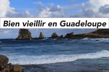Bien vieillir en Guadeloupe