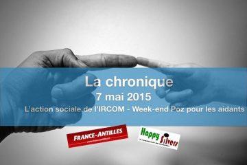Action sociale de l'IRCOM et week-end Poz pour les aidants