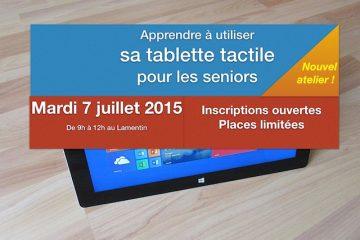 Apprendre à utiliser sa tablette tactile – nouvelle session