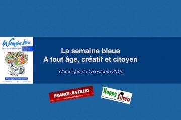 Semaine bleue : A tout âge, créatif et citoyen !