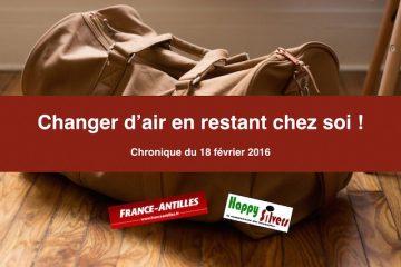 Changer d'air en restant en Martinique ! C'est possible quand on est retraité !