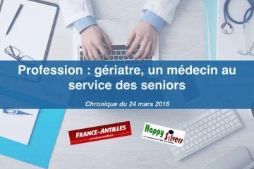 Profession : gériatre, un médecin au service des seniors