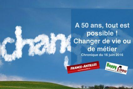 A 50 ans tout est possible !  Changer de vie et de métier