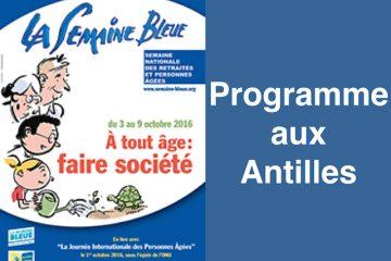Semaine bleue aux Antilles : le programme