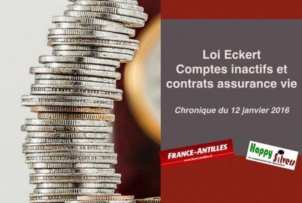 Loi Eckert: comptes inactifs et contrats d'assurance vie en déshérence