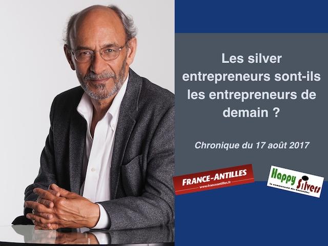 chronique du 17 aout 2017 silver entrepreneurs