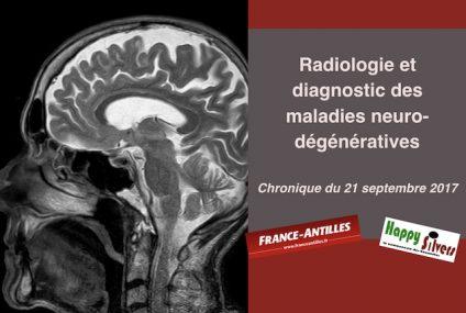 Radiologie et diagnostic des maladies neuro-dégénératives