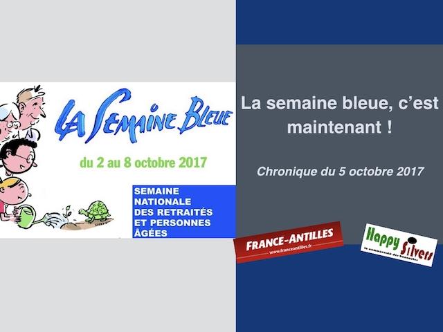 chronique du 5 octobre 2017 semaine bleue