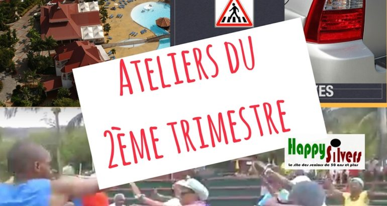 ateliers 2nd trimestre