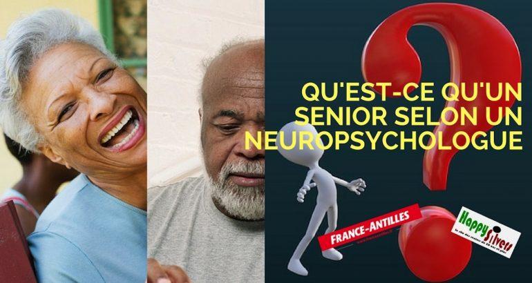 Qu'est-ce qu'un senior ? Le point de vue d'un neuropsychologue