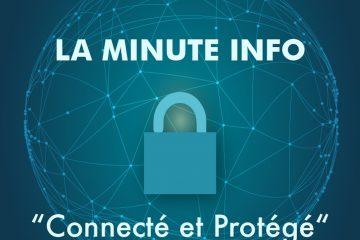Soyez connecté et protégé sur Internet !
