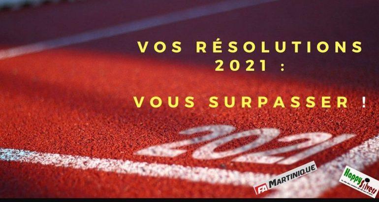 Vos résolutions 2021 : vous surpasser !